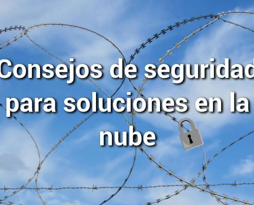 Consejos de seguridad para soluciones en la nube