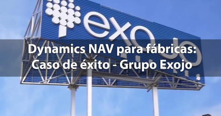Microsoft Dynamics NAV para fábricas - Grupo Exojo