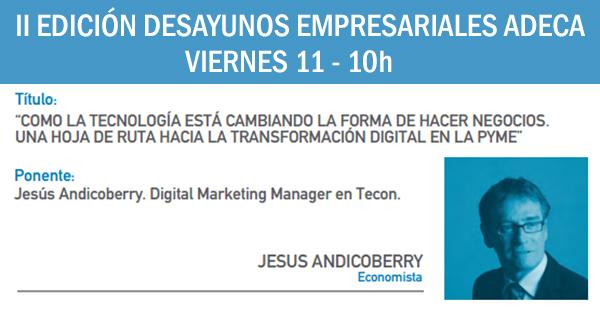 jesus-andicoberry-desayunos-empresariales-adeca