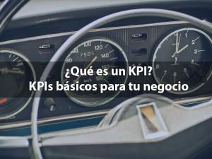 que es un kpi kpis básicos para tu negocio