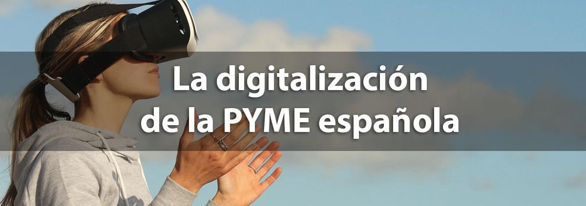 la digitalizacion de la pyme española