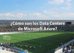 Data Centers de Microsoft Azure