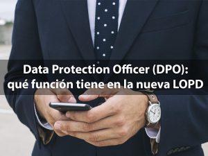Delegado de Protección de Datos - GDPR