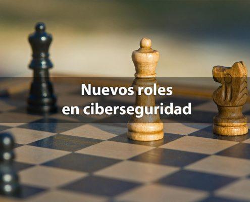 Nuevos roles en ciberseguridad y GDPR