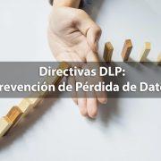 Prevención de Pérdida de Datos - DLP