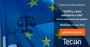 Seminario GDPR y cómo adaptarse a ella - Tecon y Audidat