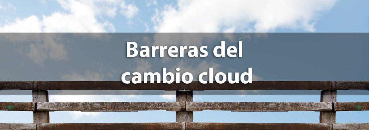 Dificultades para el cambio cloud