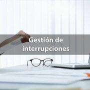 Cómo gestionar interrupciones en el trabajo