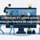 Como actuar ante una brecha de seguridad y la filtración de tu correo electrónico