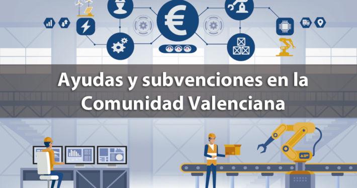 Subvenciones en la Comunidad Valenciana