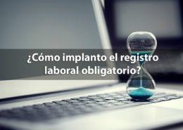 El registro de la jornada laboral vuelve a ser obligatorio para las empresas