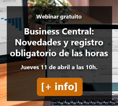 Webinar Business Central: novedades actualización abril 2019 y registro obligatorio de la jornada laboral