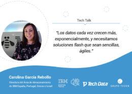 Entrevista a Carolina García Rebollo, directora IBM sobre como aportan valor las soluciones de almacenamiento flash