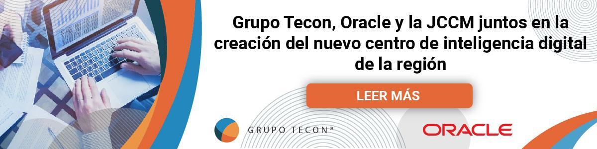 Grupo Tecon se une a Oracle y a la JCCM en el desarrollo del nuevo centro de inteligencia digital de Talavera de la Reina