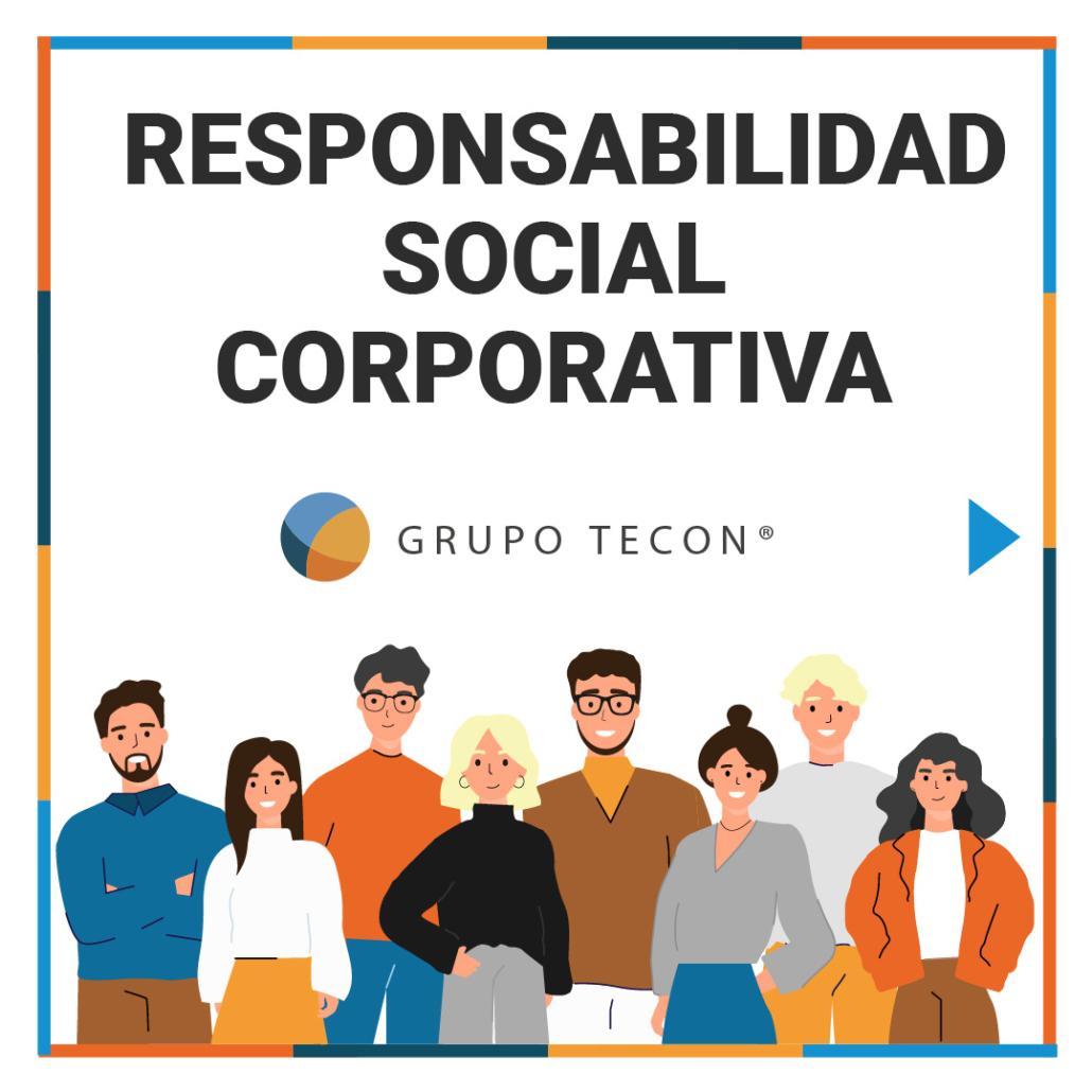 Responsabilidad social corporativa Grupo Tecon